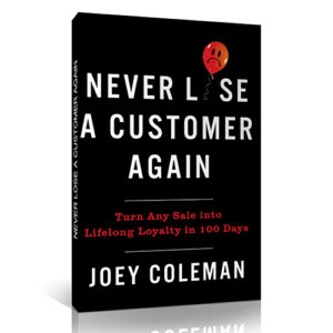 Never Lose A Customer Again: Notes
